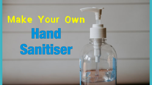 Make Your Own Hand Sanitiser