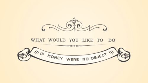 What is it that you desire?