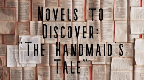 "Novels to Discover: ""The Handmaid's Tale"""