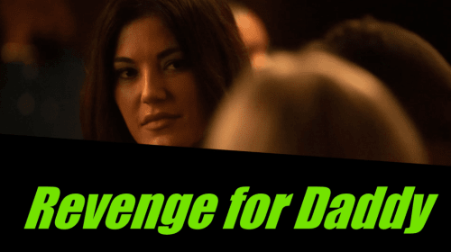 Lifetime Review: 'Revenge for Daddy'