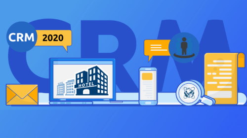 Hotel CRM Software Trends To Look For in 2020