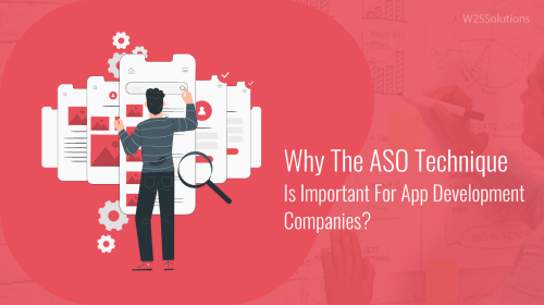 Why The ASO Technique Is Important For App Development Companies?