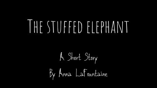 The Stuffed Elephant
