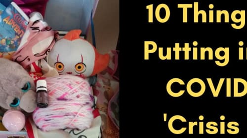10 Things I'm Putting in My COVID-19 'Crisis Kit'