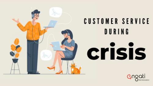 Handling customer service during a crisis
