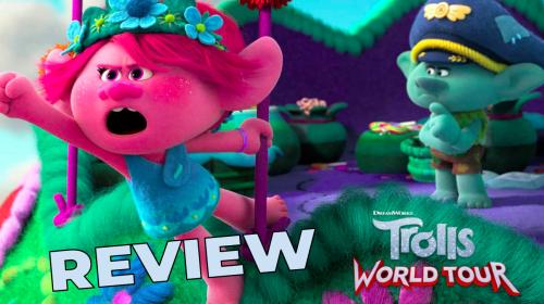 'Trolls World Tour' Review—Mildly Enjoyable Entertainment
