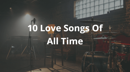 10 Love Songs Of All Time | Evergreen Love Songs