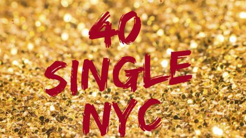 40 Single NYC