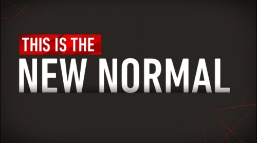 """How to thrive in the """"NEW NORMAL"""""""