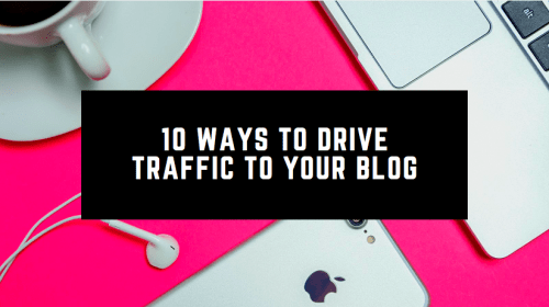 10 Ways to Drive Traffic and Earn More Money (without ads)