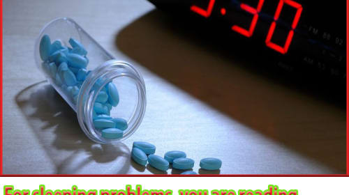 For sleeping problems, you are reading sleeping pills, so definitely read 10 safety tips