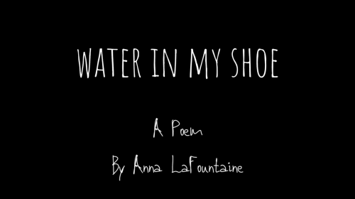 Water in My Shoe