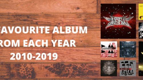 My Favourite Album From Each Year (2010-2019)