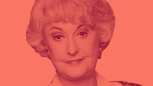 Dorothy Zbornak Is One Badass Babe