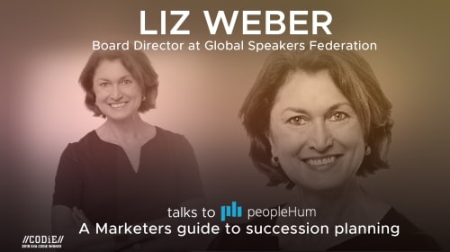 A Marketer's Guide To Succession Planning - Liz Weber [Interview]  LeadersHum