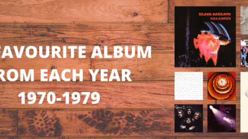 My Favourite Album From Each Year (1970-1979)