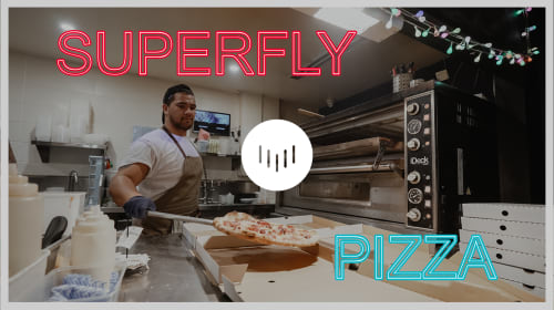 (Superfly) Pizza