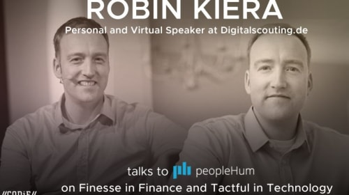 Finesse in Finance and Tactful in Technology - Robin Kiera [Interview]