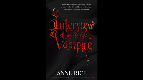 """""""Interview with the Vampire"""" by Anne Rice"""