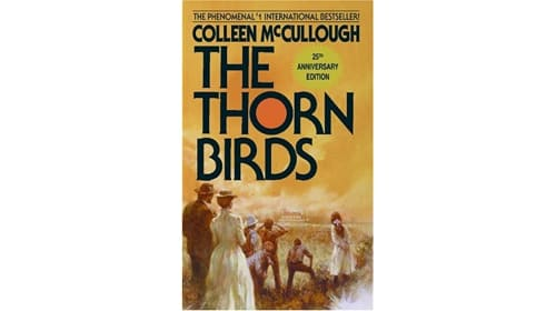 """""""The Thorn Birds"""" by Colleen McCullough"""