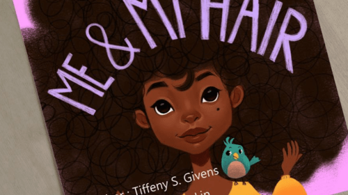HAIR LOVE and Self Love INSPIRATIONAL CHILDREN'S AUTHOR' S AND FILM WRITER RECOMMENDATION FOR GUIDES PARENTHOOD BONDING and CURLY Hair Method