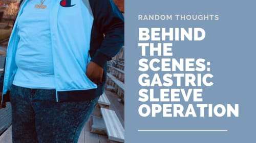 Behind The Scenes: Gastric Sleeve