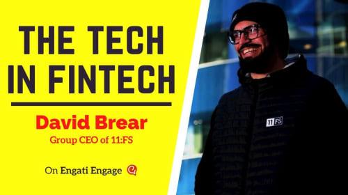 The TECH in FinTech | David M. Brear | Engati Engage