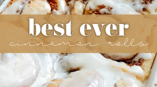 Best Ever Cinnamon Rolls Recipe