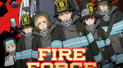 An Anime Review of 'Fire Force'