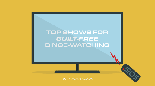 A Guide to Guilt-Free Binge-Watching This Quarantine