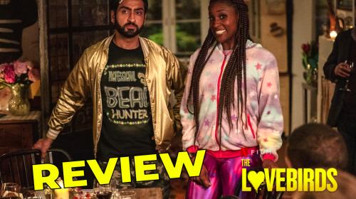 'The Lovebirds' Review—Amusing Rom-Com