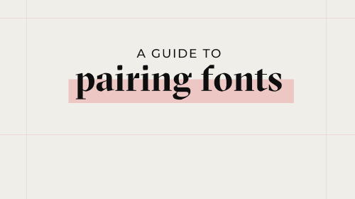 A Guide to Pairing Fonts