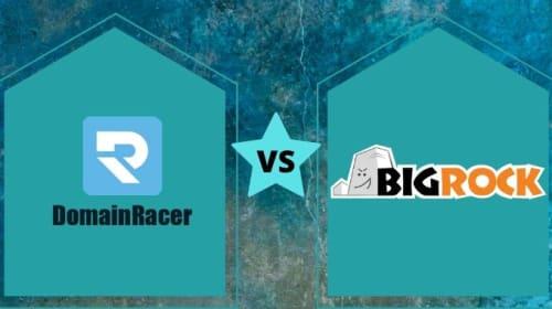 DomainRacer vs BigRock (Web Hosting Comparison Based)