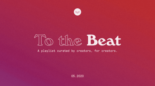 To the Beat: May 2020