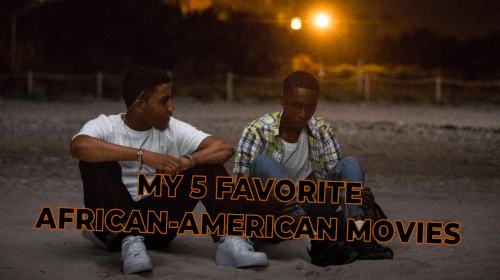 My 5 Favorite African-American Movies