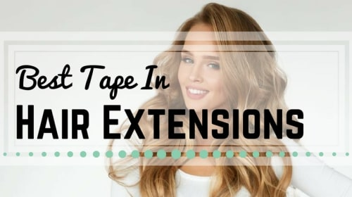 What Are The Advantages of Using Tape Hair Extensions?