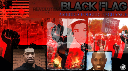 BLACK FLAG : AMERICA FORCED TO CHANGE