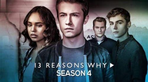 13 Reasons Why: Season 4 - Review