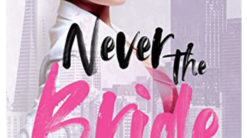 Never the Bride by Janae Keyes