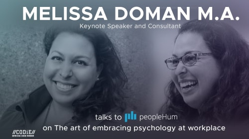 The Art Of Embracing Psychology At Workplace – Melissa Doman, M.A. [Interview]