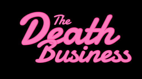 The Death Business