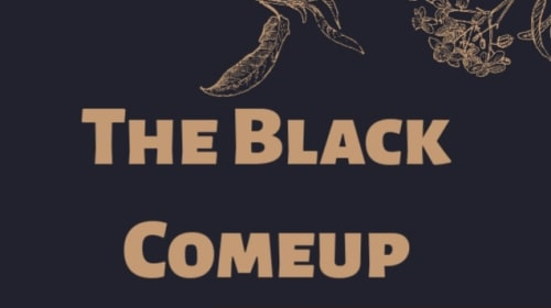 The Black Come Up