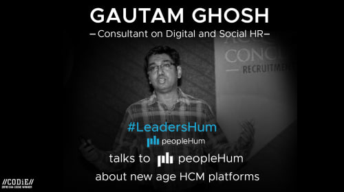 A New Lens Of Seeing Human Capital Management Platform- Gautam Ghosh [Interview]