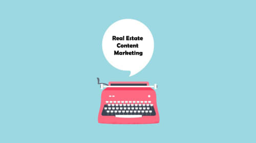 How To Master Real Estate Content Marketing