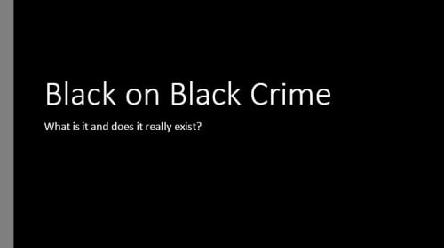 Black on Black Crime