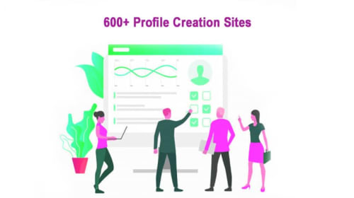 600+ DoFollow Profile Creation Sites List in 2020