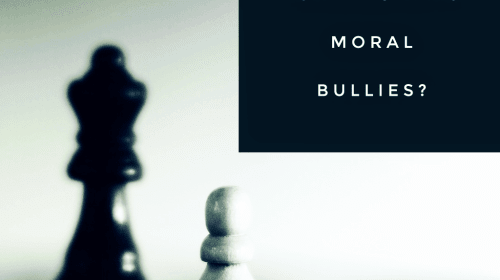 Are We Turning Into Moral Bullies?