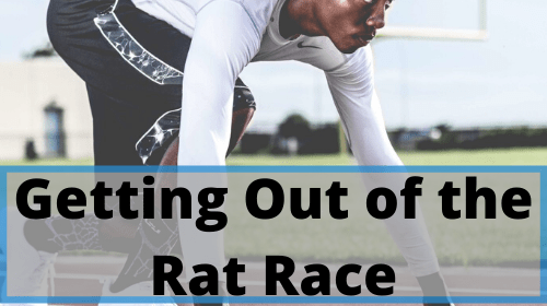 Getting Out of the Rat Race