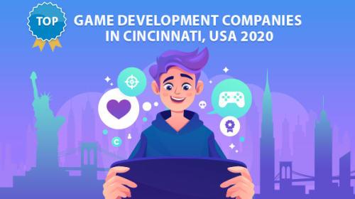 Top Game Development Companies In Cincinnati, USA 2020