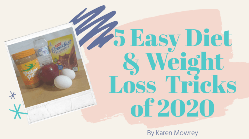 5 Easy Diet & Weight Loss Tricks Of 2020